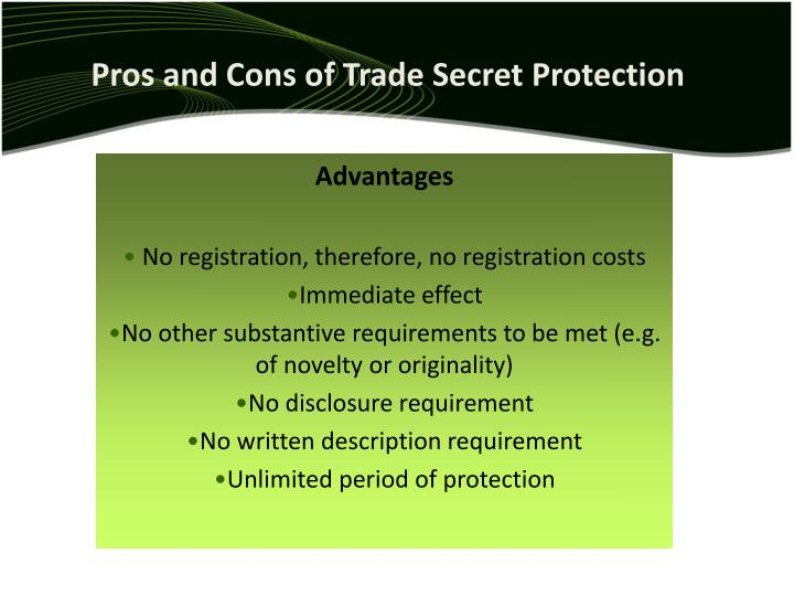 Pros and Cons of Trade Secret Protection