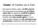 costs of carbon as a fuel
