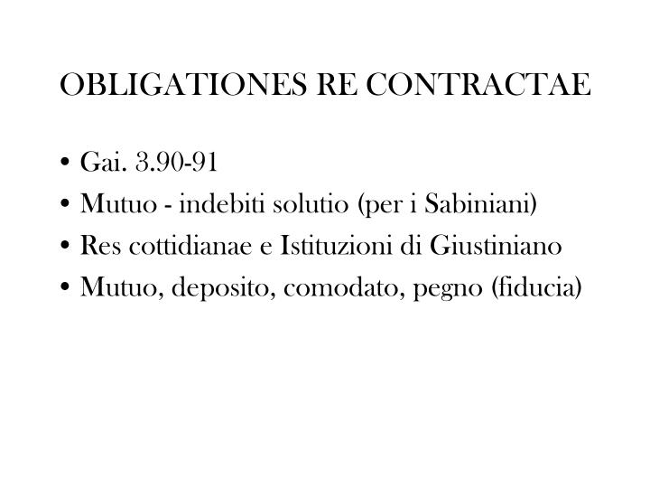 OBLIGATIONES RE CONTRACTAE