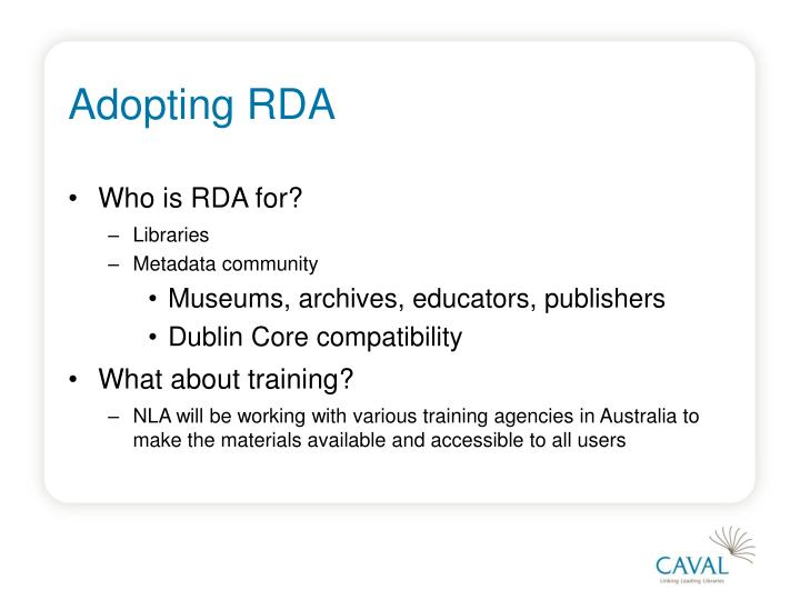 Adopting RDA