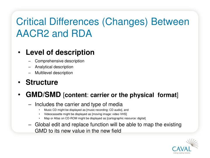 Critical Differences (Changes) Between AACR2 and RDA