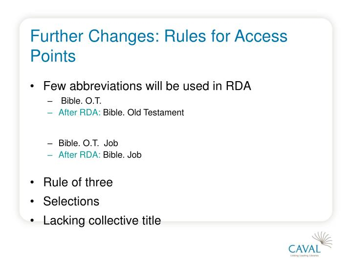 Further Changes: Rules for Access Points