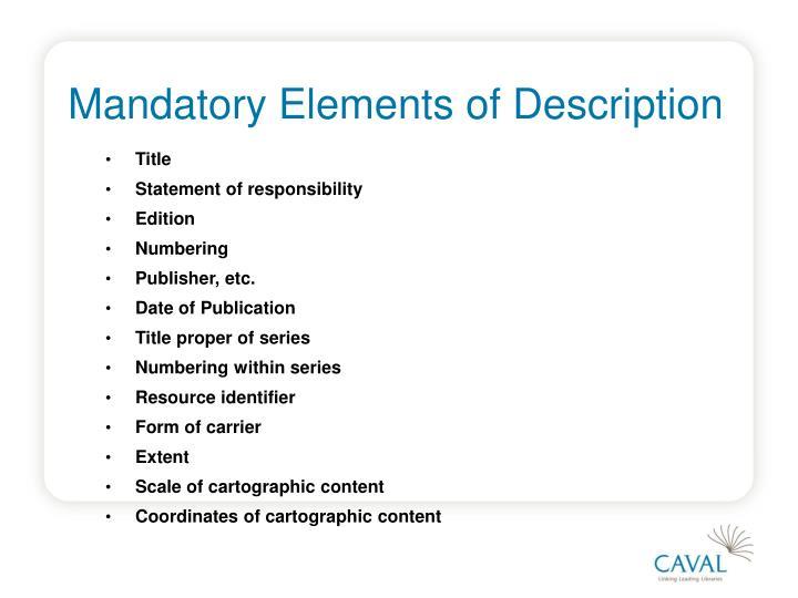 Mandatory Elements of Description