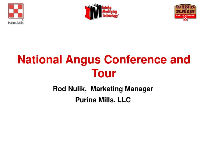 PPT - National Angus Conference and Tour PowerPoint
