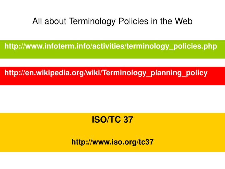 All about Terminology Policies in the Web