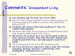 comments independent living