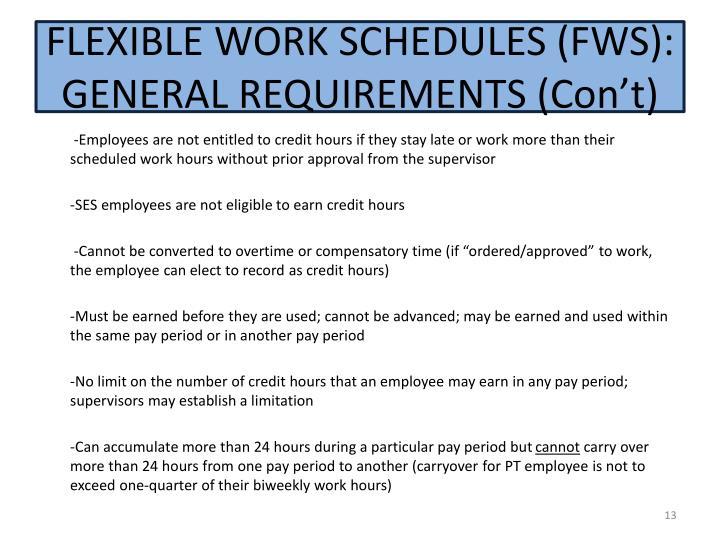 FLEXIBLE WORK SCHEDULES (FWS):  GENERAL REQUIREMENTS (C