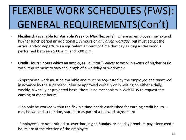 FLEXIBLE WORK SCHEDULES (FWS): GENERAL REQUIREMENTS(
