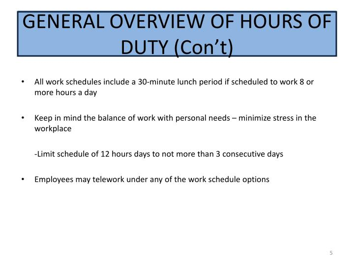 GENERAL OVERVIEW OF HOURS OF DUTY (