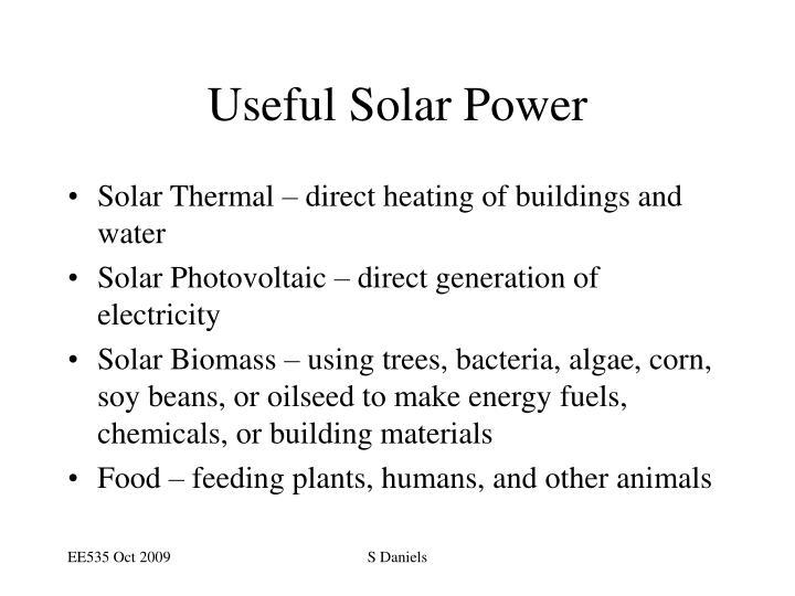 Useful Solar Power