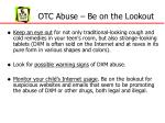 otc abuse be on the lookout1