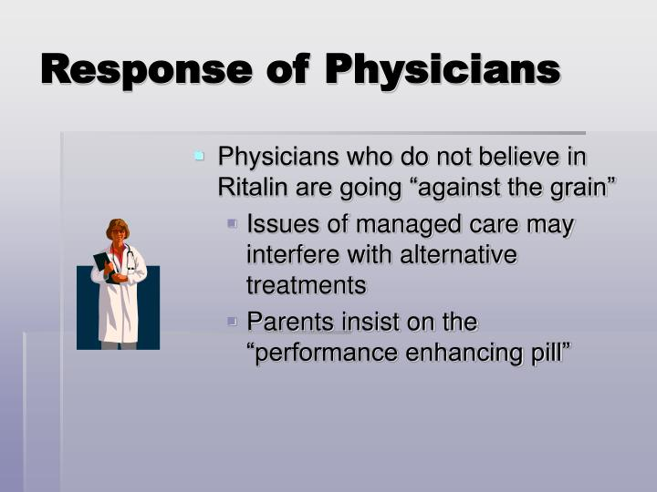 Response of Physicians