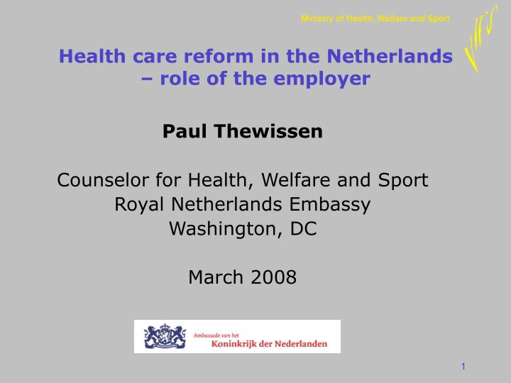 health care reform in the netherlands role of the employer n.