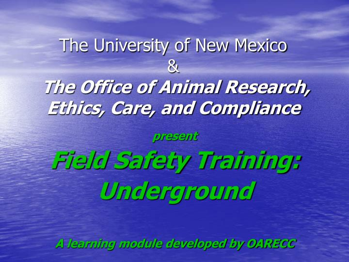 the university of new mexico the office of animal research ethics care and compliance n.