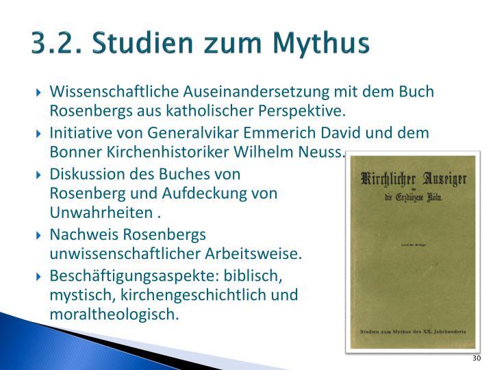 3.2. Studien zum Mythus