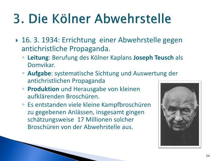 3. Die Kölner Abwehrstelle