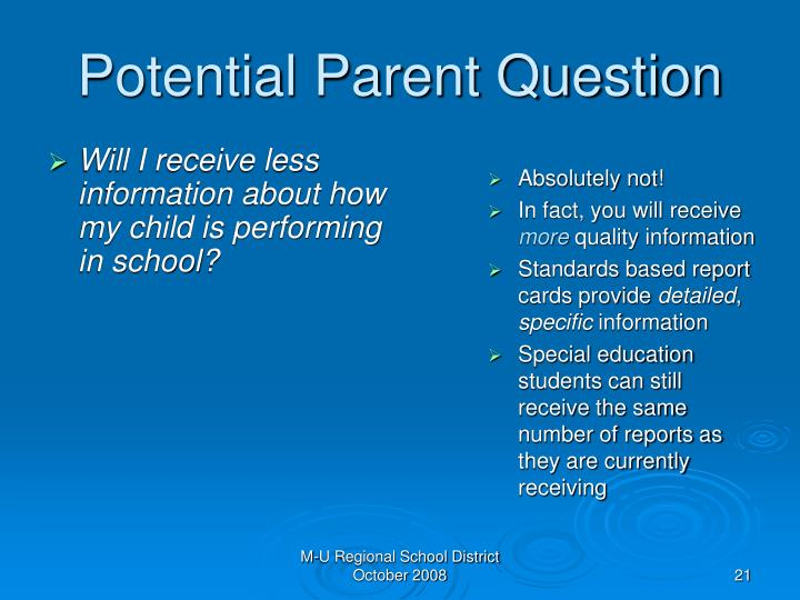 Will I receive less information about how my child is performing in school?