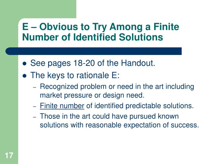 E – Obvious to Try Among a Finite Number of Identified Solutions