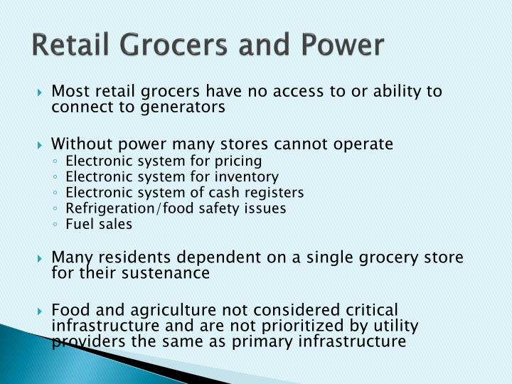 Retail Grocers and Power