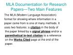 mla documentation for research papers two main features