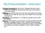 mla documentation what else
