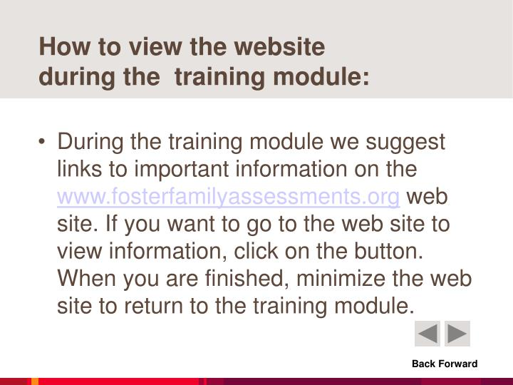 How to view the website during the training module