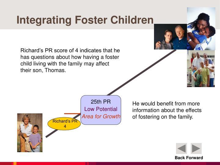 Integrating Foster Children