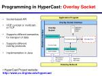 programming in hypercast overlay socket