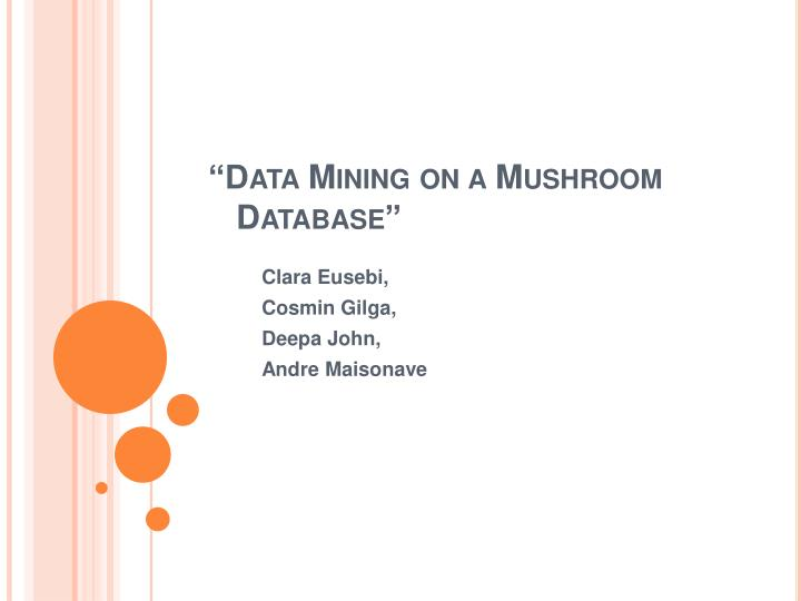 data mining on a mushroom database n.