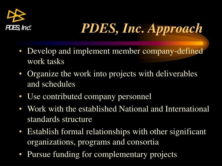 PDES, Inc. Approach