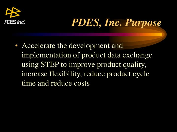 Pdes inc purpose