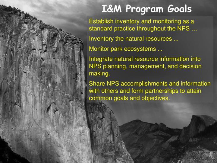 I&M Program Goals