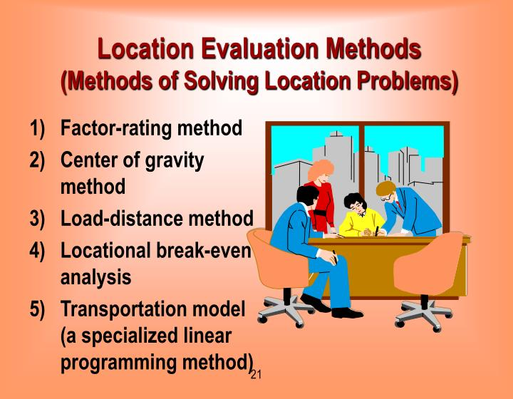 Location Evaluation Methods