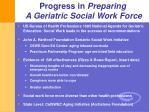 progress in preparing a geriatric social work force