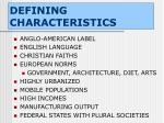 defining characteristics