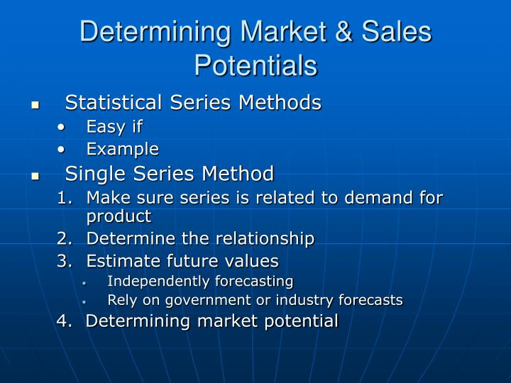 Determining Market & Sales Potentials
