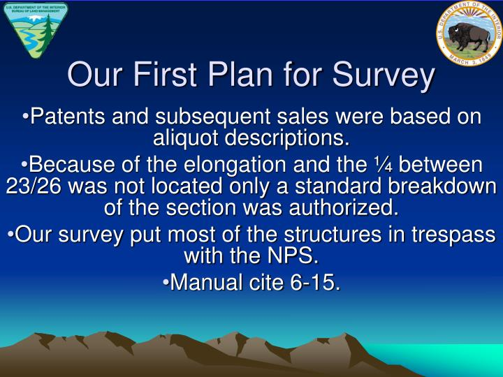 Our First Plan for Survey