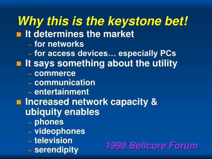 Why this is the keystone bet!