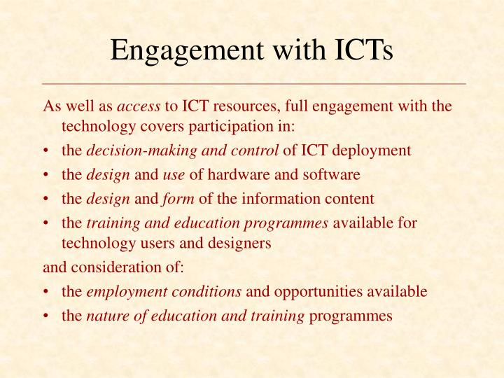 Engagement with ICTs