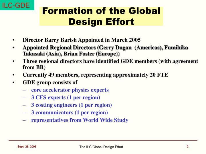 Formation of the global design effort