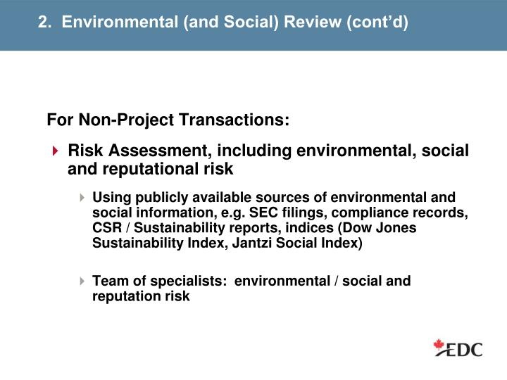 2.  Environmental (and Social) Review (cont'd)