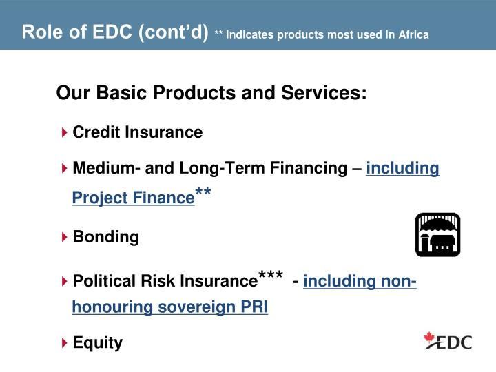 Role of edc cont d indicates products most used in africa