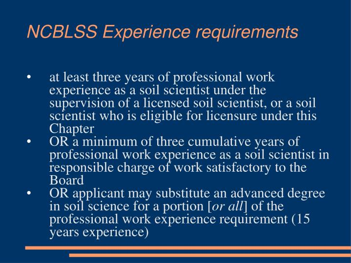 NCBLSS Experience requirements