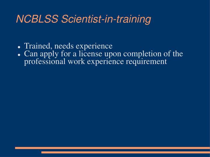 NCBLSS Scientist-in-training