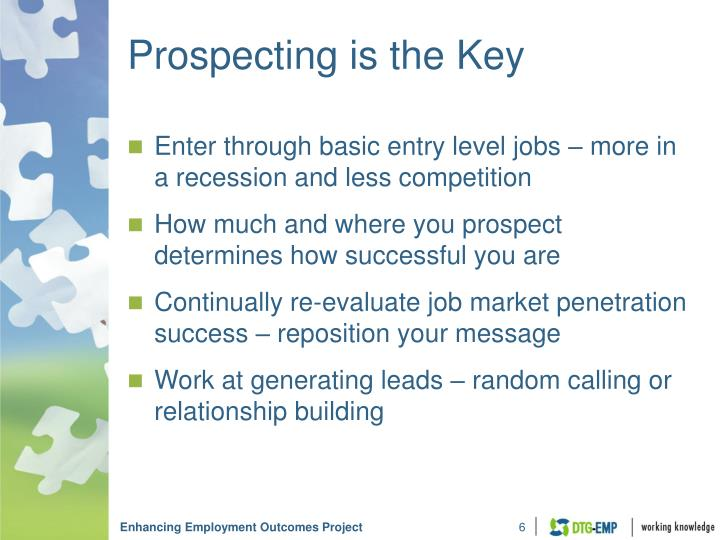 Prospecting is the Key