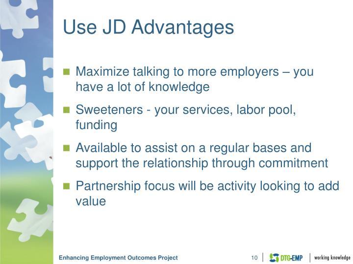 Use JD Advantages
