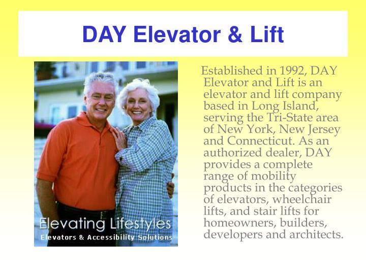Day elevator lift