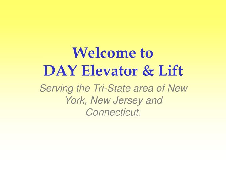 Welcome to day elevator lift