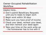 owner occupied rehabilitation workflow