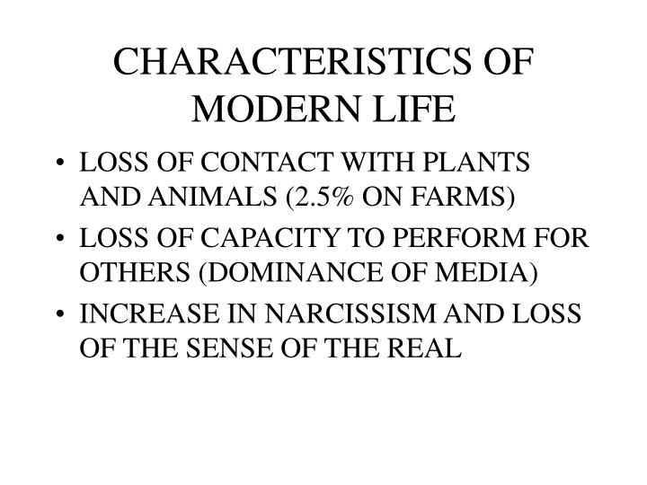 Characteristics of modern life1
